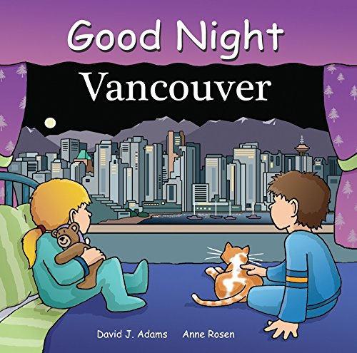 Good Night Vancouver By David J. Adams