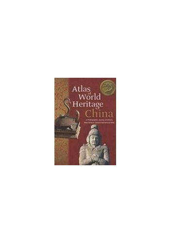 Atlas of World Heritage China By Du Yue