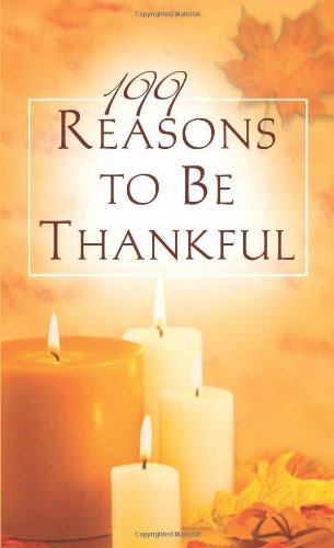 199 Reasons to Be Thankful By Janice Hanna