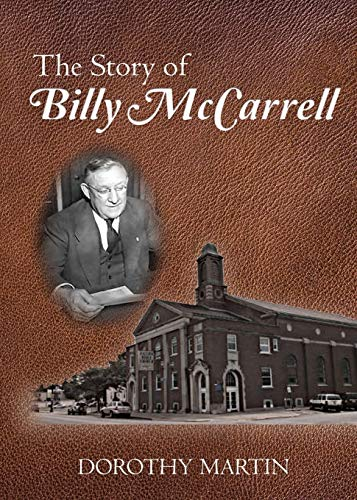 The Story of Billy McCarrell By Dorothy Martin