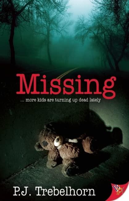 Missing By P. J. Trebelhorn