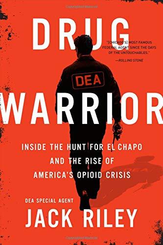 Drug Warrior By Jack Riley