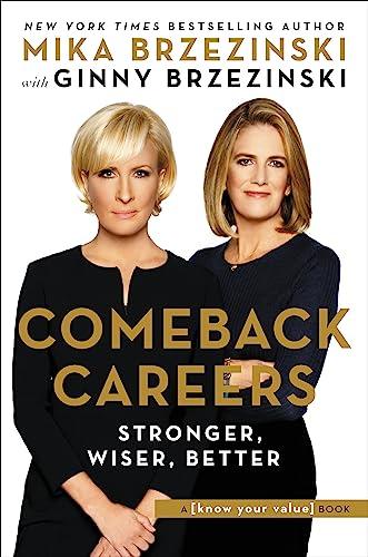 Comeback Careers By Ginny Brzezinski