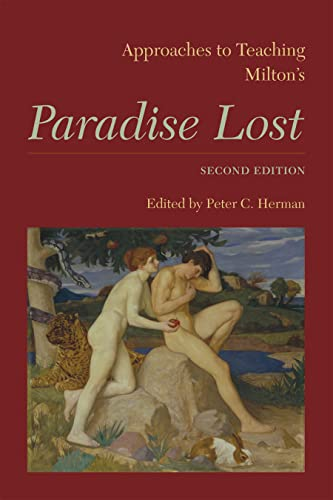 """Approaches to Teaching Milton's """"Paradise Lost By Peter C. Herman"""