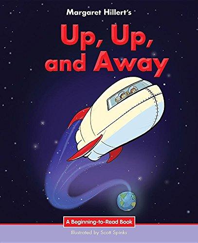 Up, Up & Away By Margaret Hillert