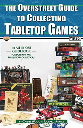The Overstreet Guide To Collecting Tabletop Games By Carrie Wood