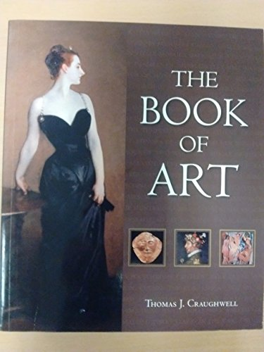 The Book of Art By Thomas J. Craughwell