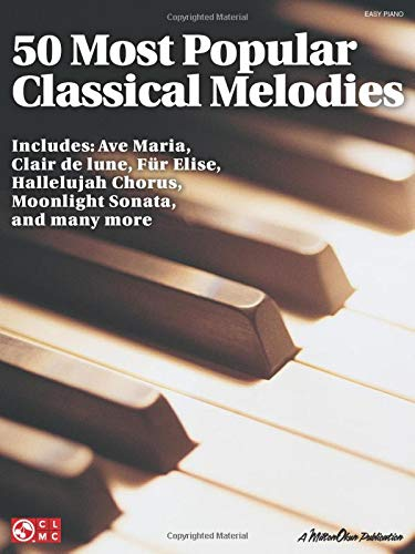 50 Most Popular Classical Melodies By David Pearl