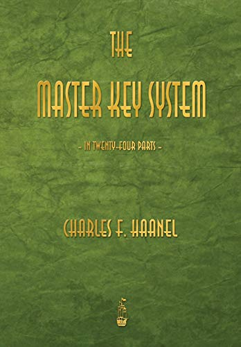 The Master Key System By Charles F Haanel