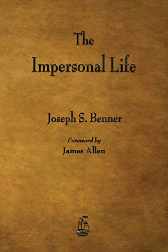 The Impersonal Life By Joseph S Benner