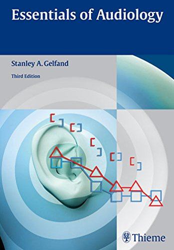 Essentials of Audiology By Stanley A. Gelfand