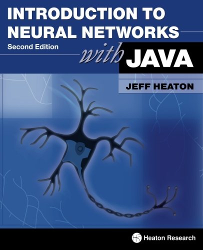 Introduction to Neural Networks for Java, Second Edition By Jeff Heaton