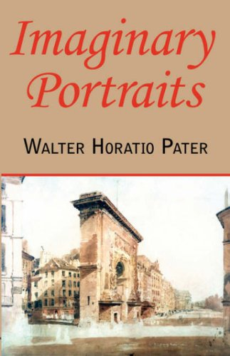 Imaginary Portraits by Pater, Walter Horatio Paperback Book The Cheap Fast Free