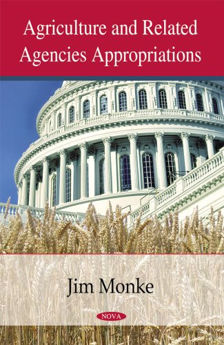 Agriculture & Related Agencies Appropriations By Jim Monke