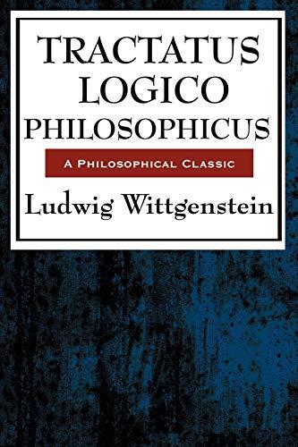Tractatus Logico Philosophicus By Ludwig Wittgenstein (Philosopher)