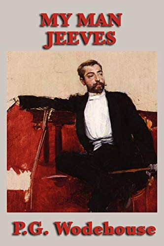 My Man Jeeves By P G Wodehouse