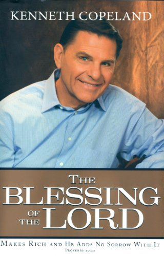Blessing Of The Lord By Kenneth Copeland