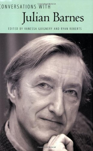 Conversations with Julian Barnes By Vanessa Guignery