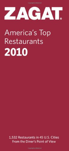 Zagat 2010 America's Top Restaurants By Bill Corsello