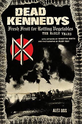 Dead Kennedys By Alex Ogg