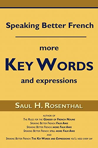Speaking Better French By Saul H Rosenthal, M.D.