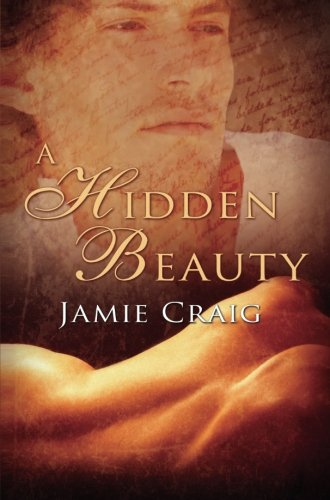 A Hidden Beauty By Jamie Craig