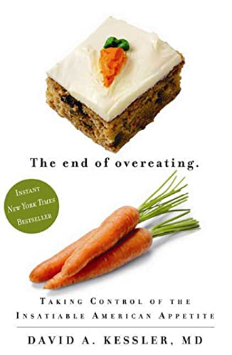 The End of Overeating By Dr David A Kessler, MD