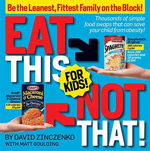 Eat This, Not That! For Kids By David Zinczenko