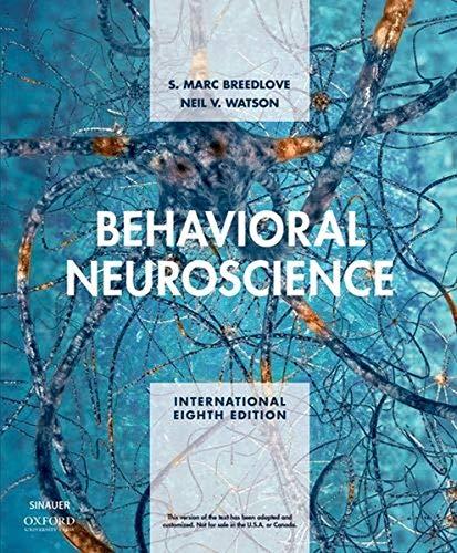 Behavioral Neuroscience By S. Marc Breedlove
