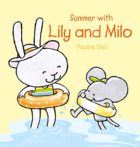 Summer with Lily and Milo By Pauline Oud