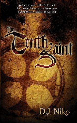 The Tenth Saint By D J Niko