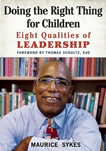 Doing the Right Thing for Children By Maurice Sykes