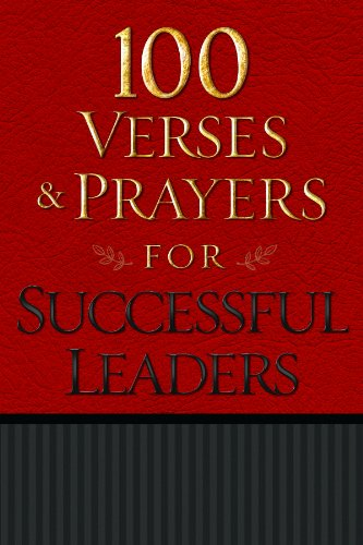 100 Verses and Prayers for Successful Leaders By Freeman-Smith