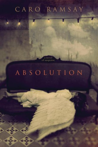 Absolution By Caro Ramsay