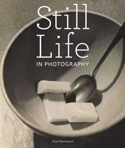 Still Life in Photographs By . Martineau