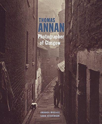 Thomas Annan - Photographer of Glasgow By Amanda Maddox