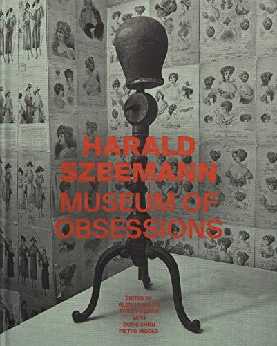 Harald Szeemann - Museum of Obsessions By Glenn Phillips