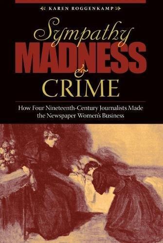 Sympathy, Madness, and Crime By Karen Roggenkamp