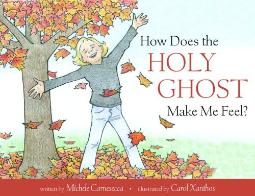 Title: How Does The Holy Ghost Make Me Feel By Michele Carnesecca