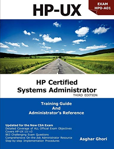 HP Certified Systems Administrator - 11i V3 by Asghar Ghori