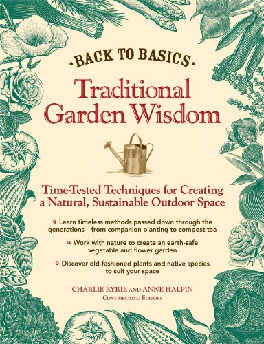 Back to Basics: Traditional Garden Wisdom By Charlie Ryrie