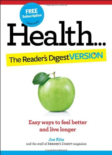 Health: The Reader's Digest Version By Editors of Reader's Digest