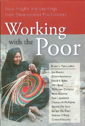 Working with the Poor By Bryant L Myers