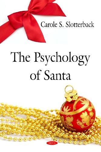 Psychology of Santa By Carole S. Slotterback