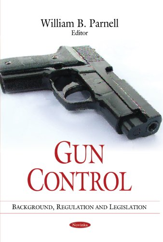 Gun Control By William B. Parnell