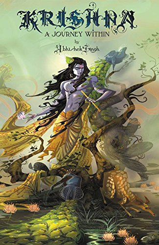 KRISHNA: A Journey Within By Abhishek Singh