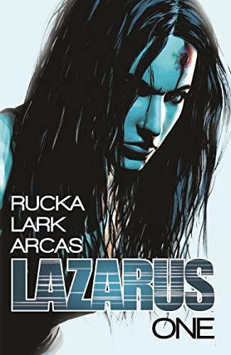 Lazarus Volume 1 By Greg Rucka