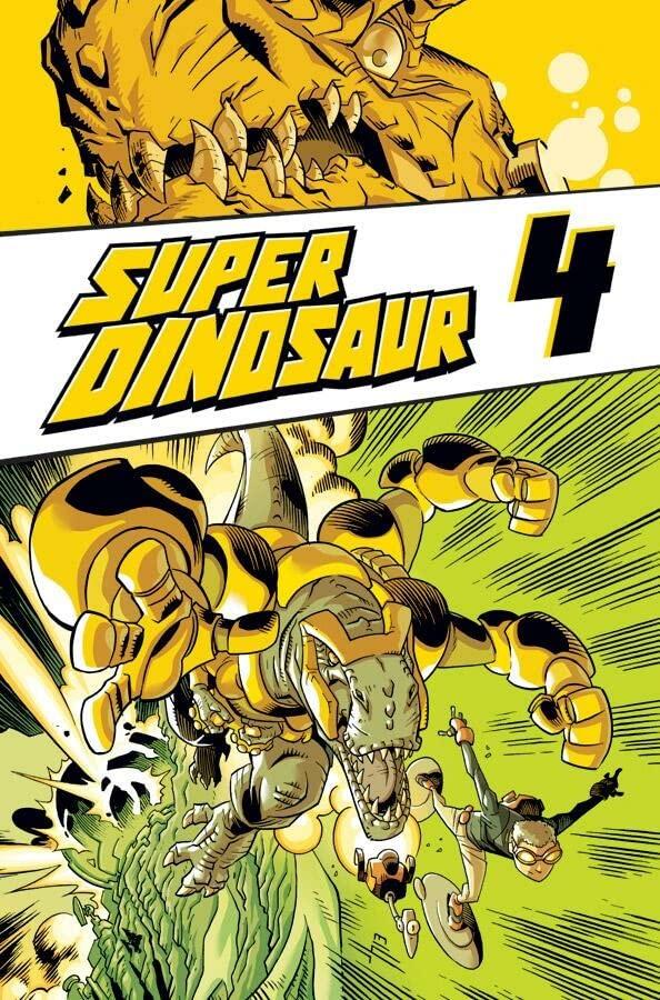 Super Dinosaur Volume 4 By Robert Kirkman