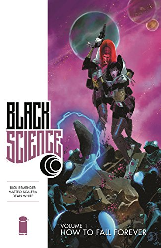 Black Science Volume 1: How to Fall Forever By Rick Remender