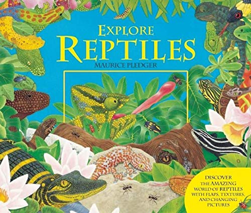 Explore Reptiles By Maurice Pledger